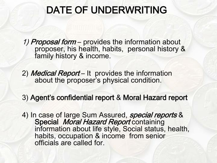 DATE OF UNDERWRITING