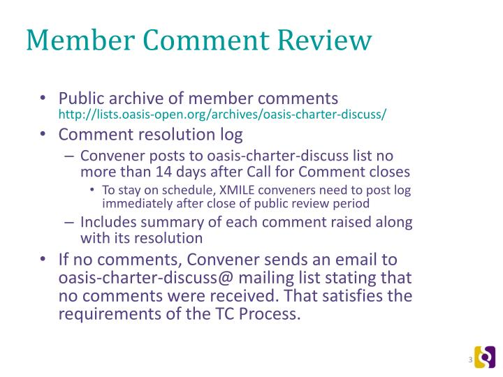 Member comment review