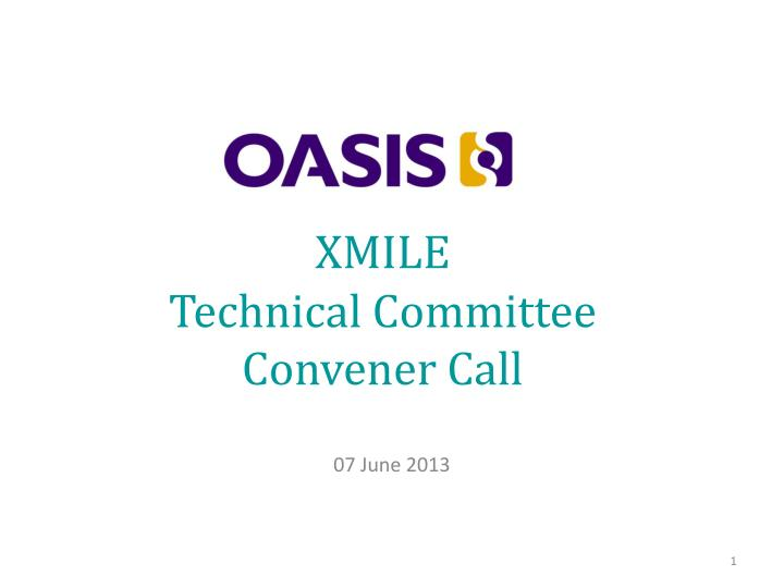 Xmile technical committee convener call