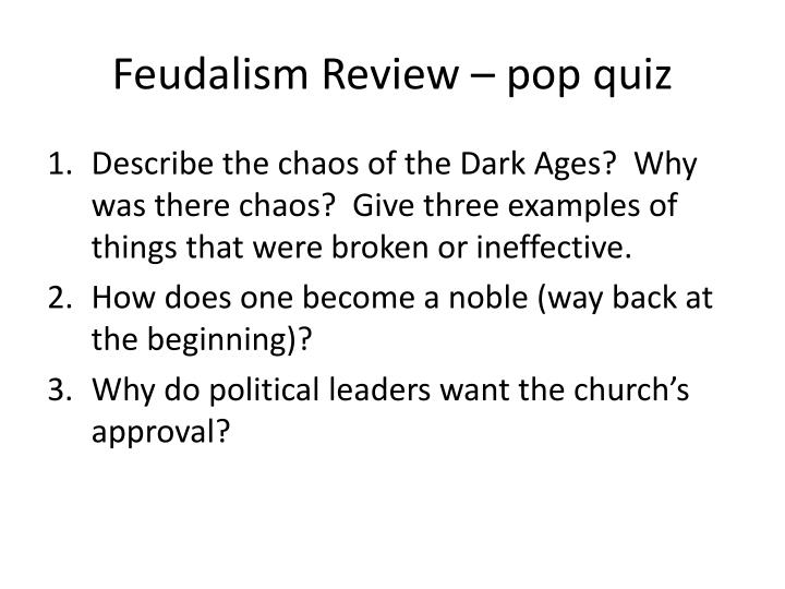 Feudalism Review – pop quiz