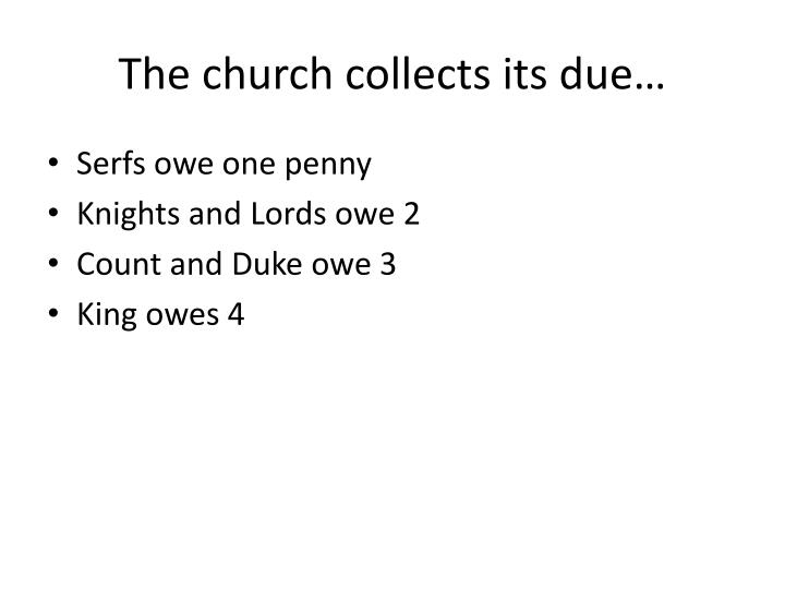 The church collects its due…
