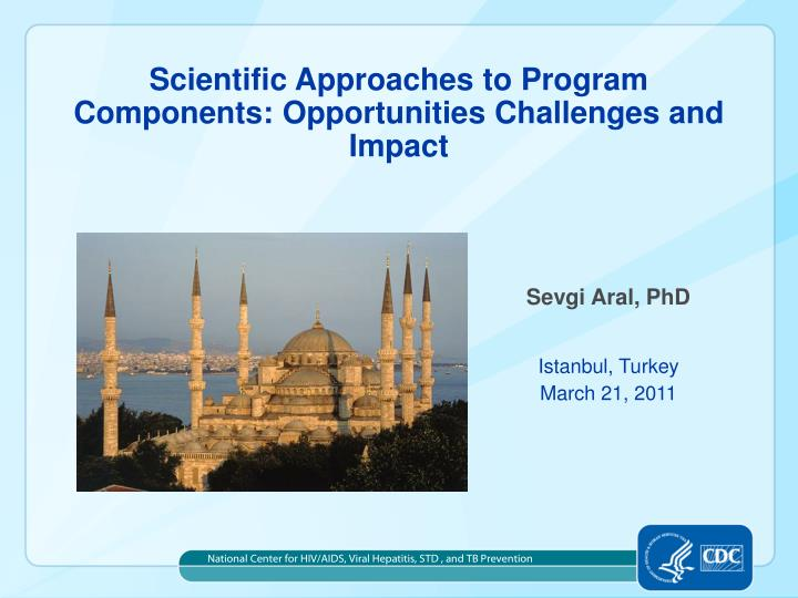 Scientific approaches to program components opportunities challenges and impact