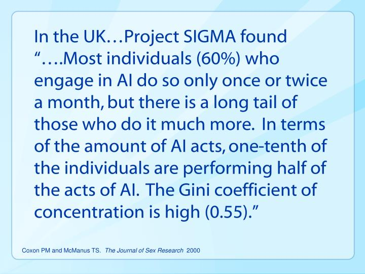 "In the UK…Project SIGMA found ""….Most individuals (60%) who engage in AI do so only once or twice a month, but there is a long tail of those who do it much more.  In terms of the amount of AI acts, one-tenth of the individuals are performing half of the acts of AI.  The"