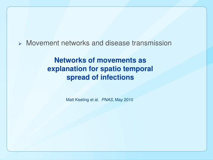 Movement networks and disease transmission