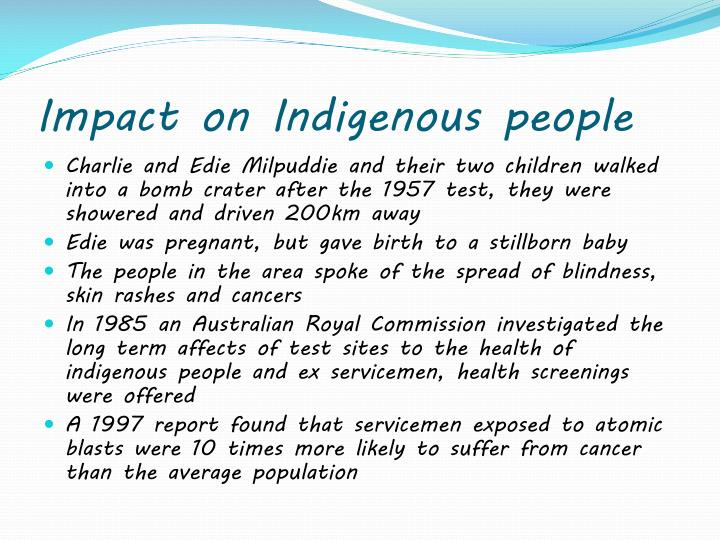 Impact on Indigenous people