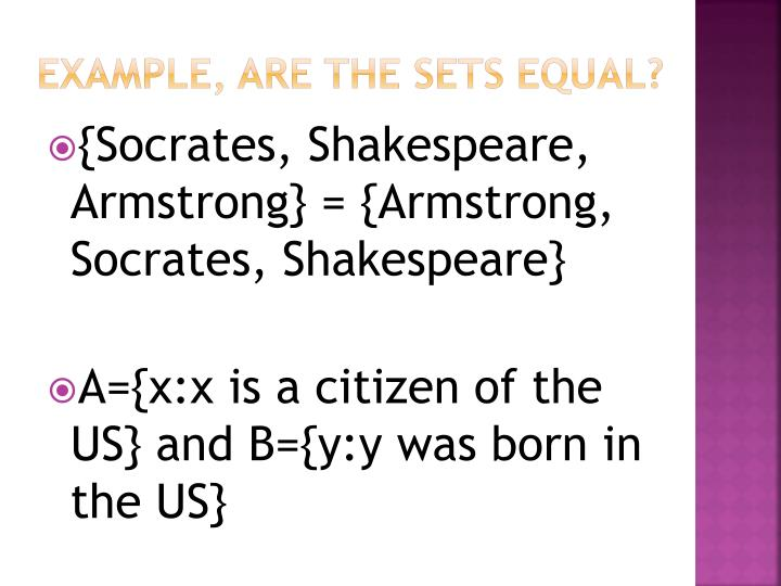 Example, are the sets equal?