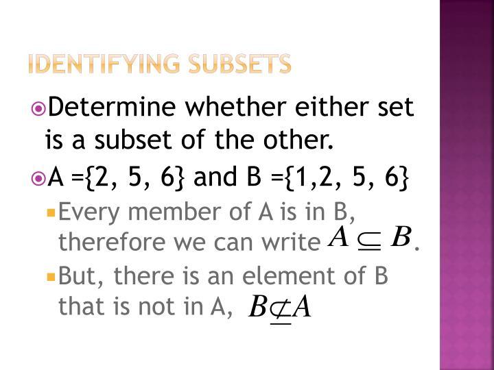 Identifying subsets