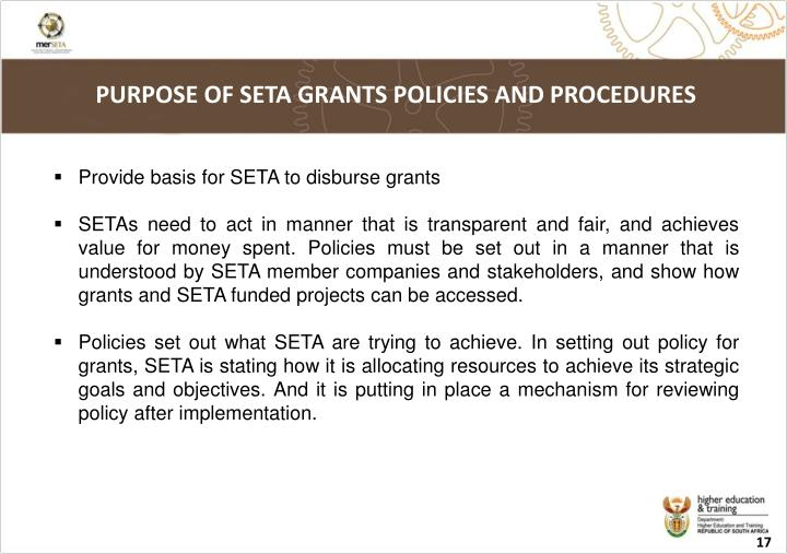 PURPOSE OF SETA GRANTS POLICIES AND PROCEDURES