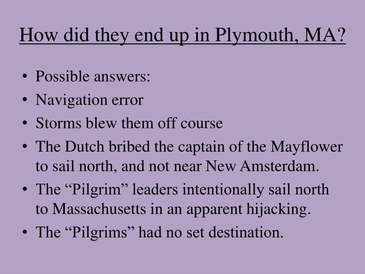 How did they end up in Plymouth, MA?