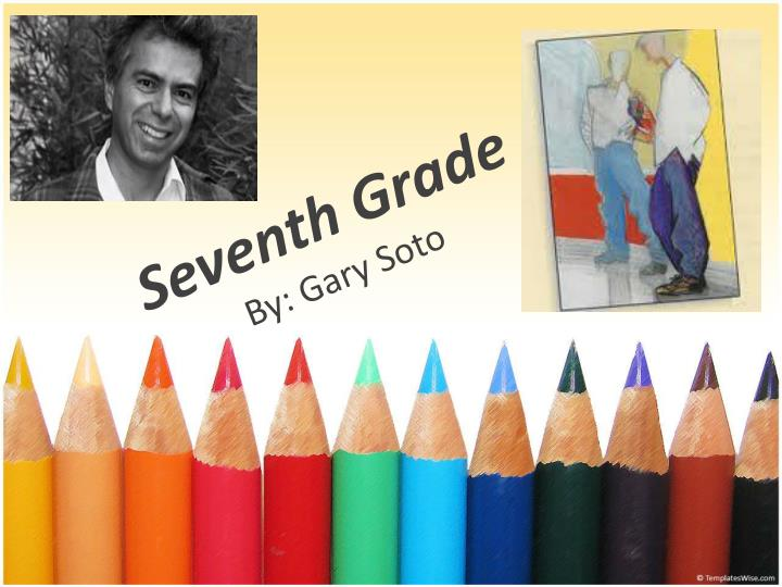 seventh grade by gary soto essay