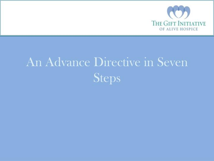 An advance directive in seven steps