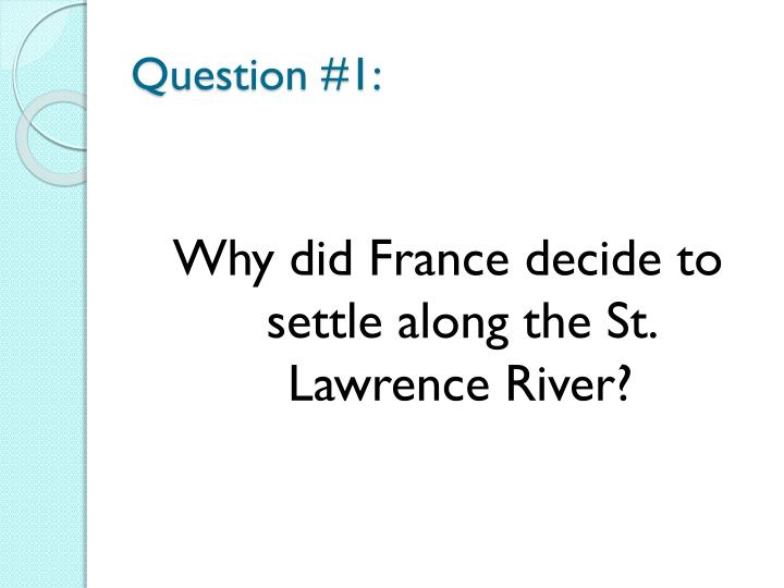 Question #1: