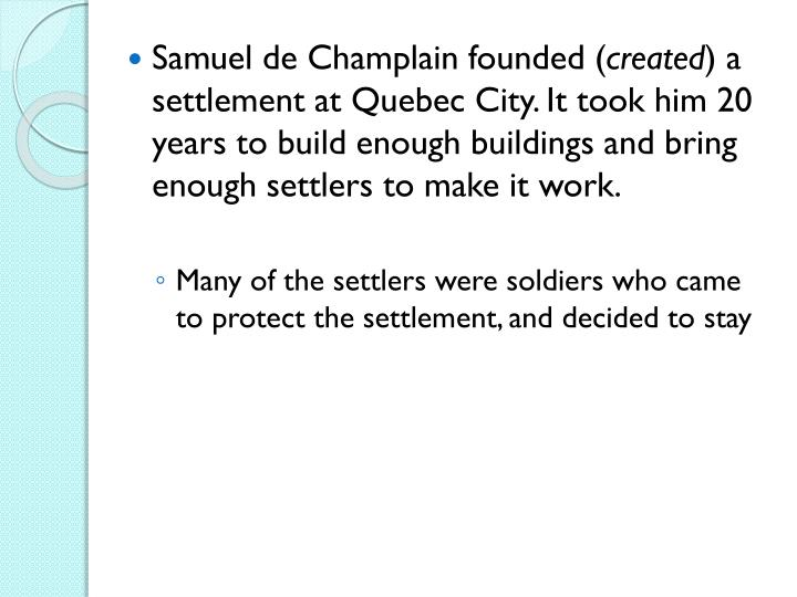 Samuel de Champlain founded (