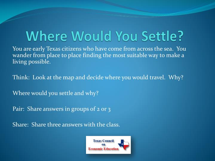Where Would You Settle?