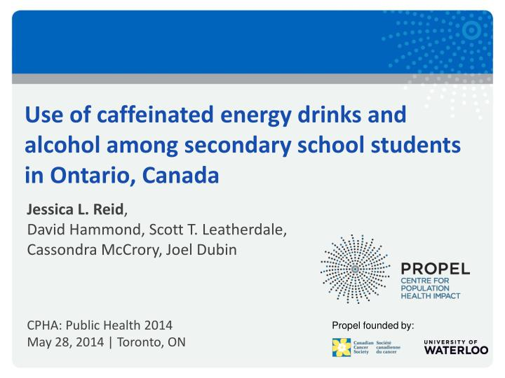 Use of caffeinated energy drinks and alcohol among secondary school students in