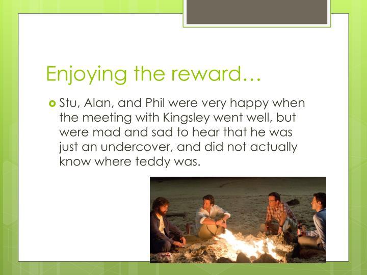 Enjoying the reward…