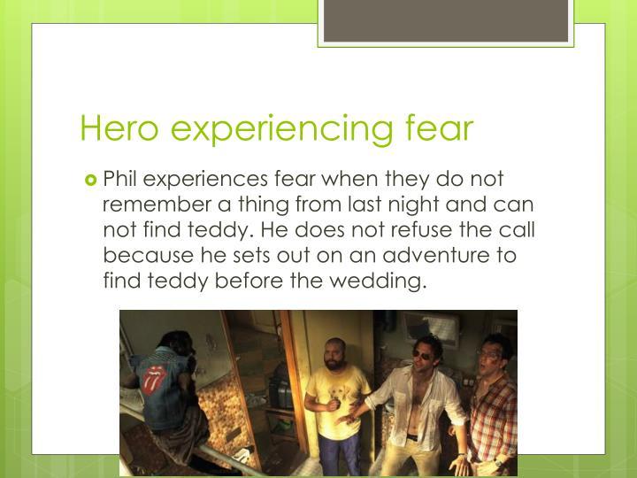 Hero experiencing fear