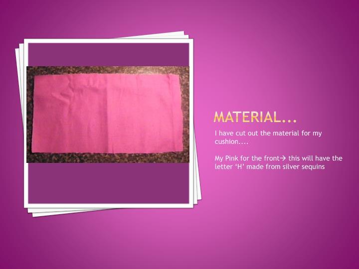 Material...