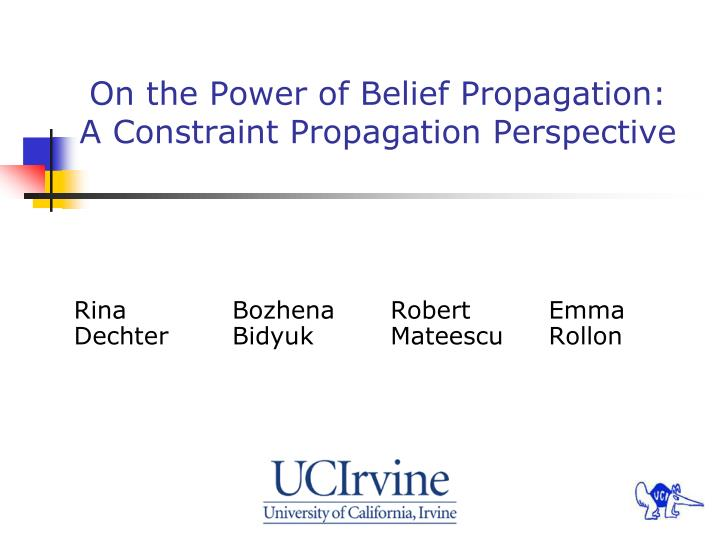 On the power of belief propagation a constraint propagation perspective