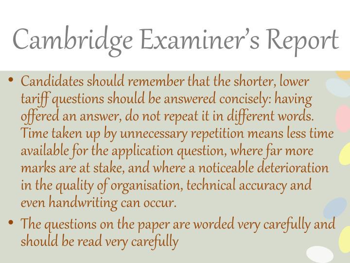 Cambridge Examiner's Report