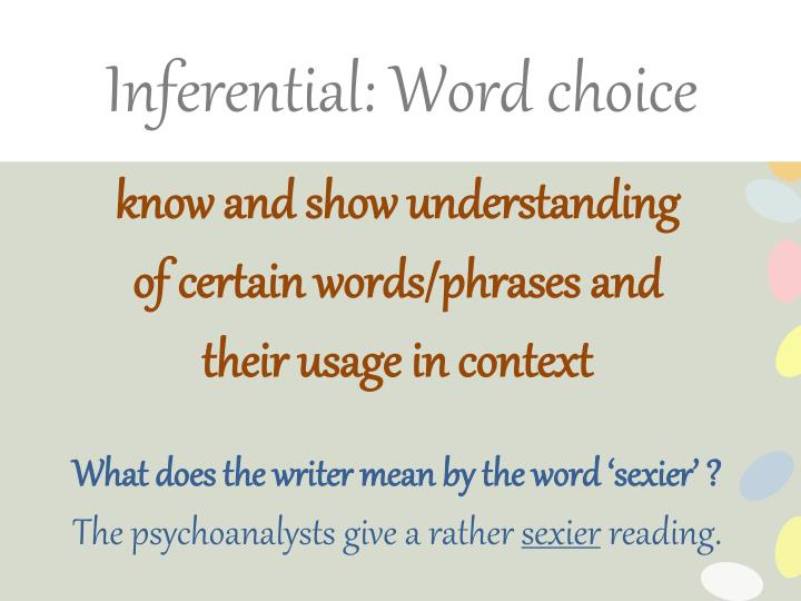 Inferential: Word choice