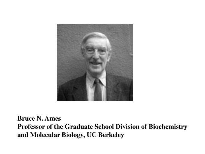 Bruce N. Ames