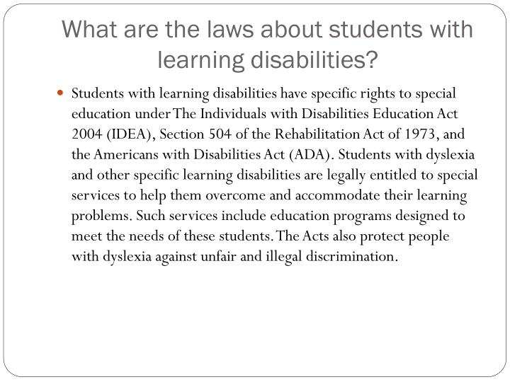 What are the laws about students with learning disabilities?