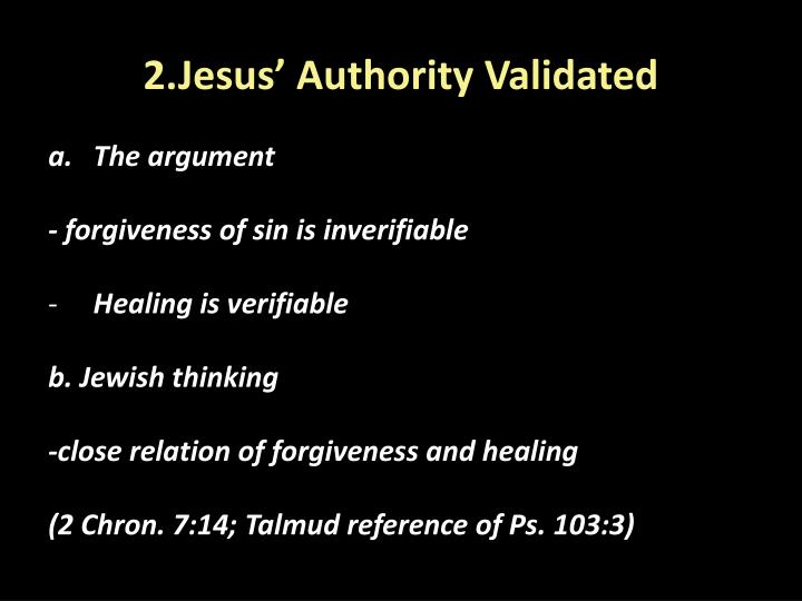 2.Jesus' Authority Validated