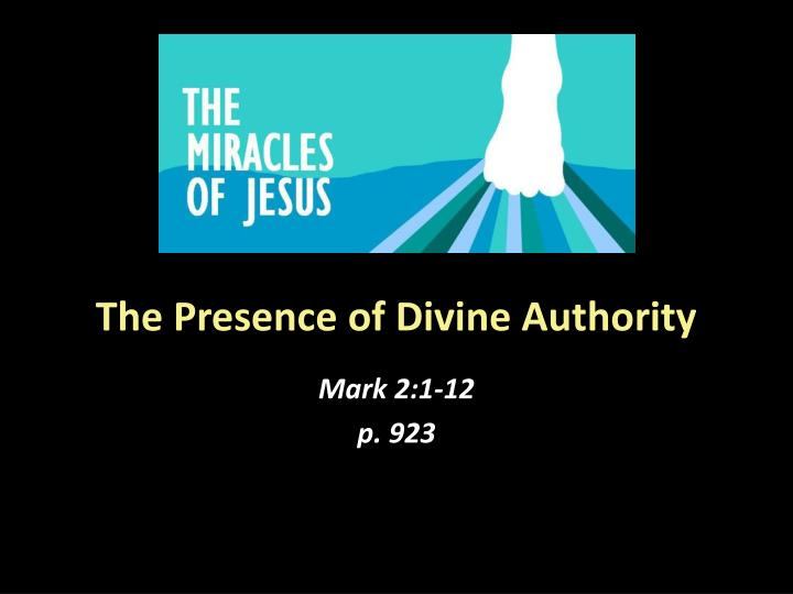the presence of divine authority