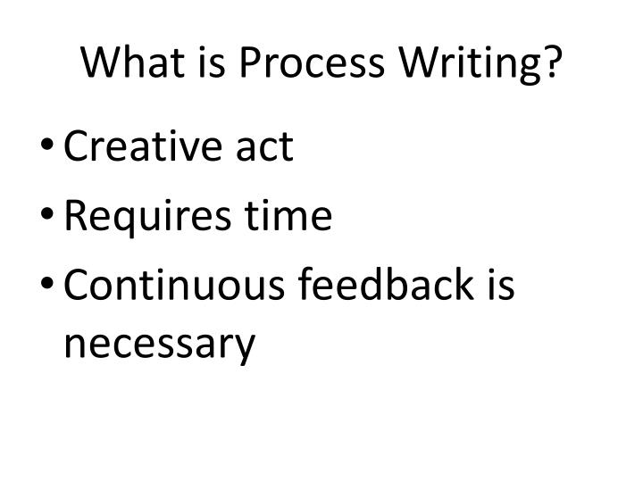 What is process writing
