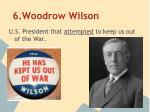 6 woodrow wilson