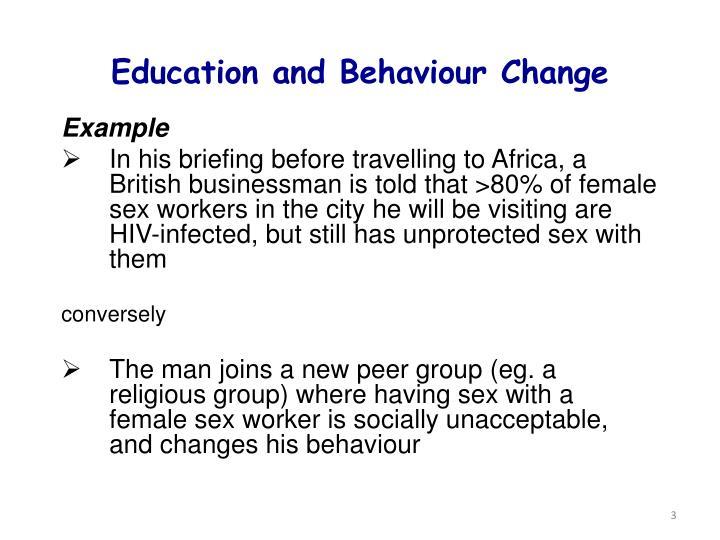 Education and Behaviour Change