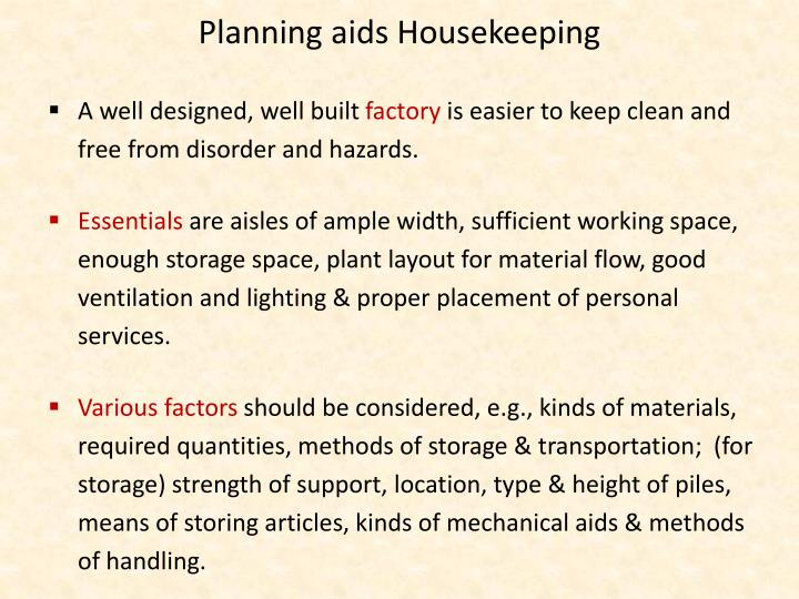 Planning aids Housekeeping
