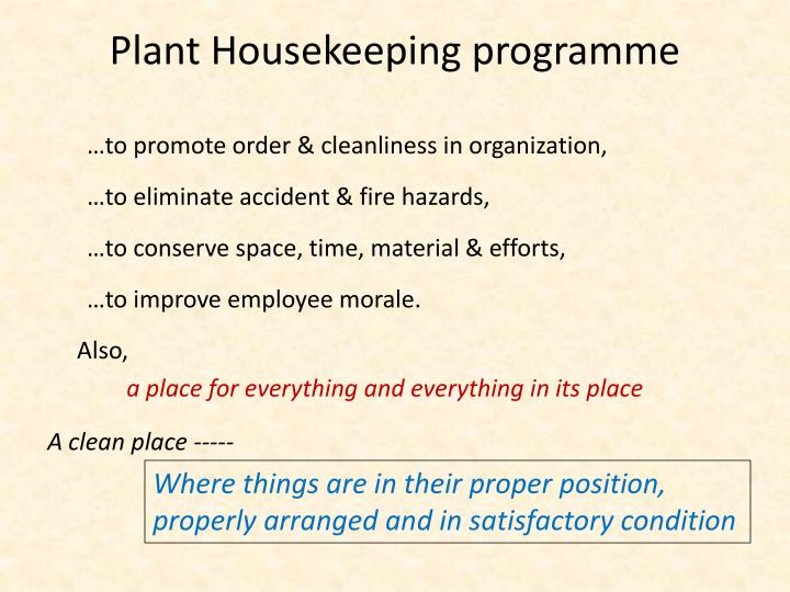 Plant housekeeping programme