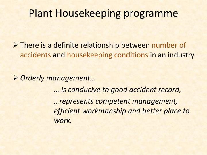 Plant Housekeeping
