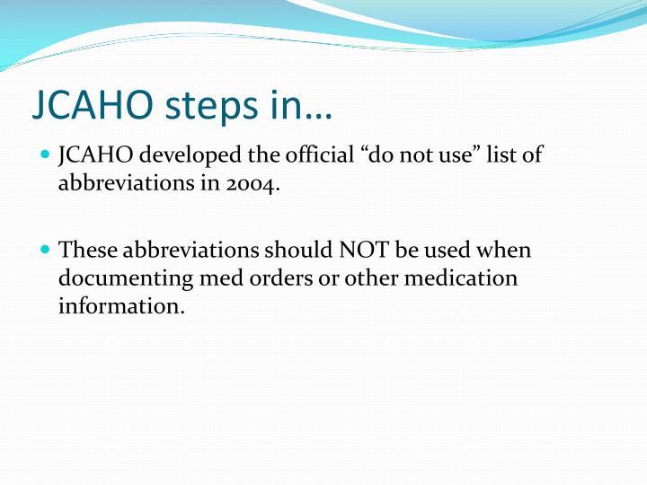 JCAHO steps in…