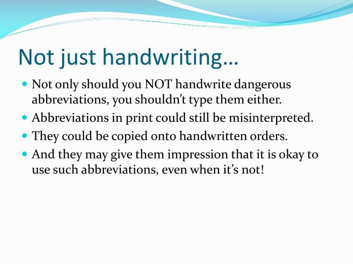 Not just handwriting…