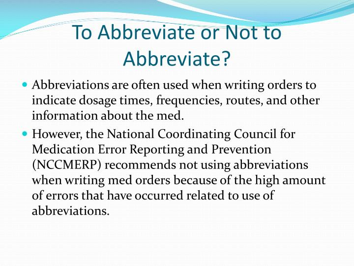 To abbreviate or not to abbreviate