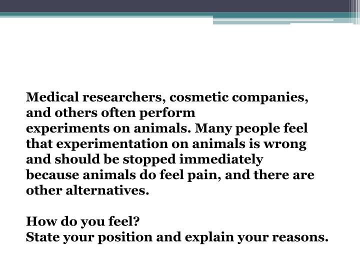 Medical researchers, cosmetic