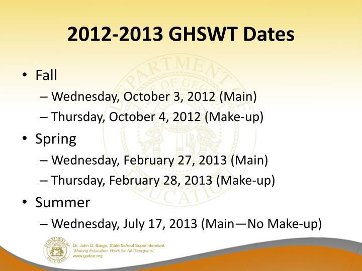 2012-2013 GHSWT Dates