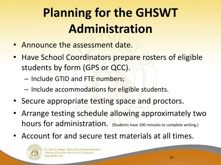 Planning for the GHSWT Administration