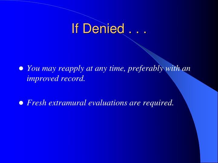 If Denied . . .