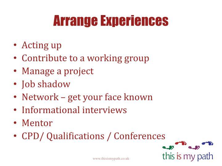 Arrange Experiences