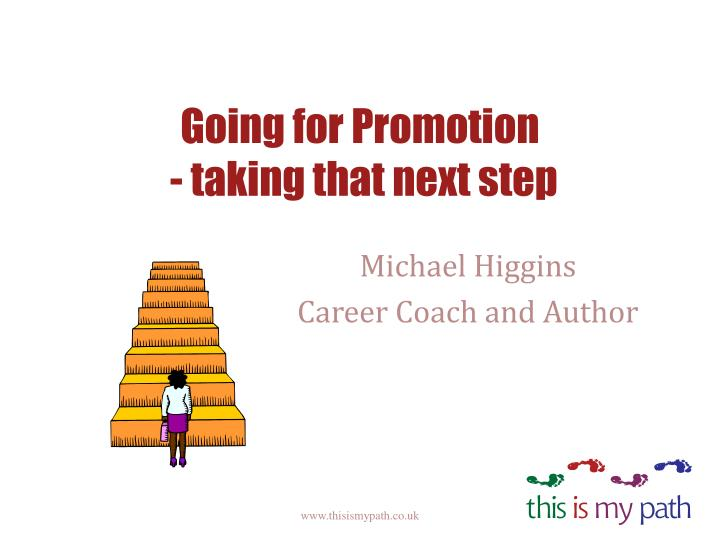 Going for promotion taking that next step
