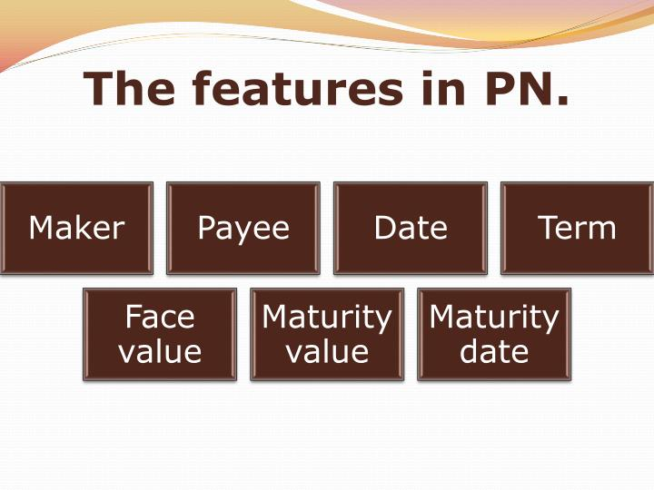 The features in PN.
