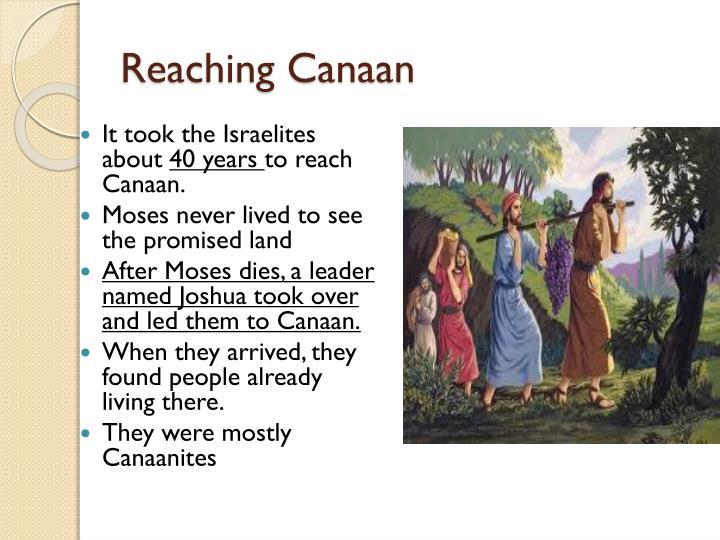 Reaching Canaan