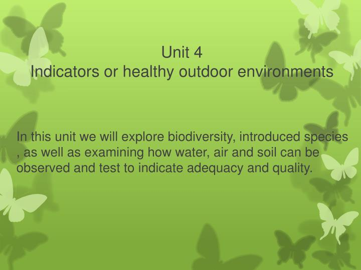 Unit 4 indicators or healthy outdoor environments