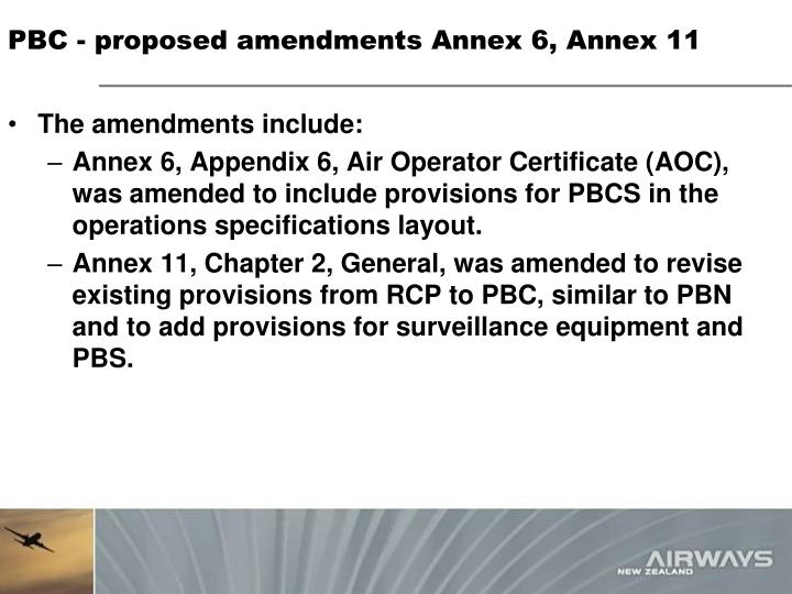 PBC - proposed amendments Annex 6, Annex 11