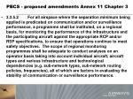 pbcs proposed amendments annex 11 chapter 3