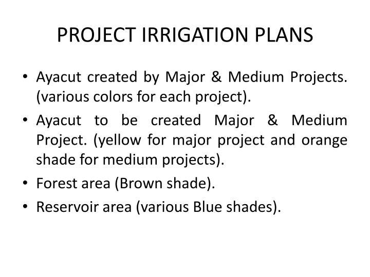 PROJECT IRRIGATION PLANS